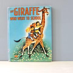 The Giraffe Who Went to School.