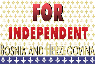 FOR INDEPENDENT BOSNIA AND HERYEGOVINA