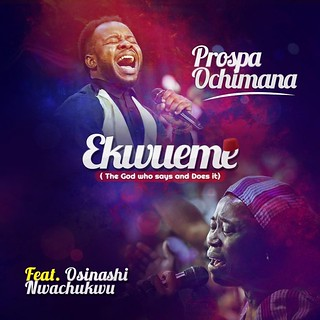 MP3 Audio Download: Ekwueme - Prospa Ochimana @Prospaochim… | Flickr