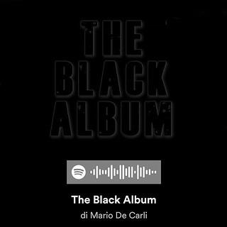 Playlist: Black Album #spotify #playlist #music | by Mario De Carli