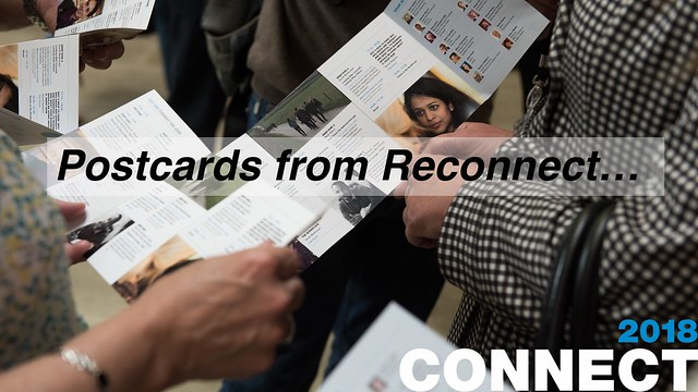 Postcards from Reconnect, Connect 2018