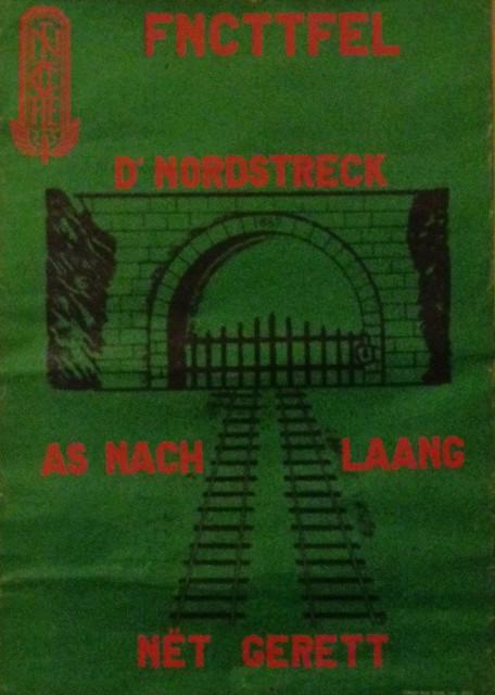 """CFL1134  """"D'Nordstreck as nach laang nët gerett"""""""
