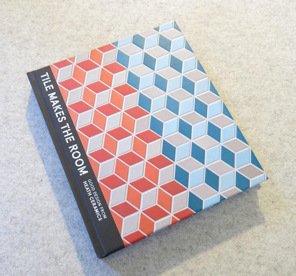 TILE MAKES THE ROOM - Heath Ceramics Book | Heather David