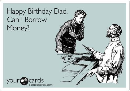 Birthday Quotes Pics For Gt Funny Ecard Dad