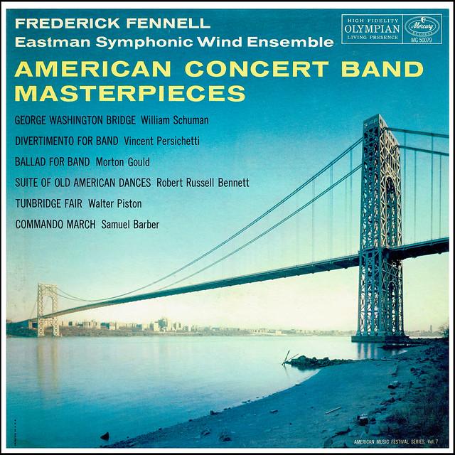 American Concert Band Masterpieces • Schumann • Persichetti • Gould • Russell Bennett • Piston • Barber - Fennell EWE Mercury mono 1