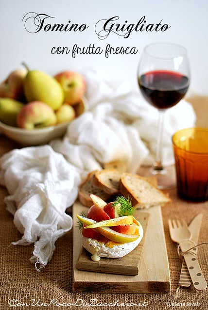 grilled tomino cheese with fresh fruit