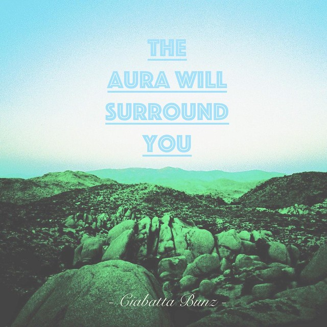 The Aura Will Surround You