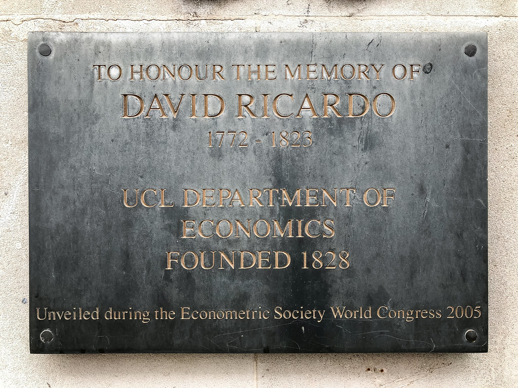 To honour the memory of David Ricardo, 1772 - 1823 UCL Department of Economics, founded 1828. Unveiled during the Econometric Society World Congress 2005