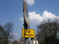 """at any time"" sign"