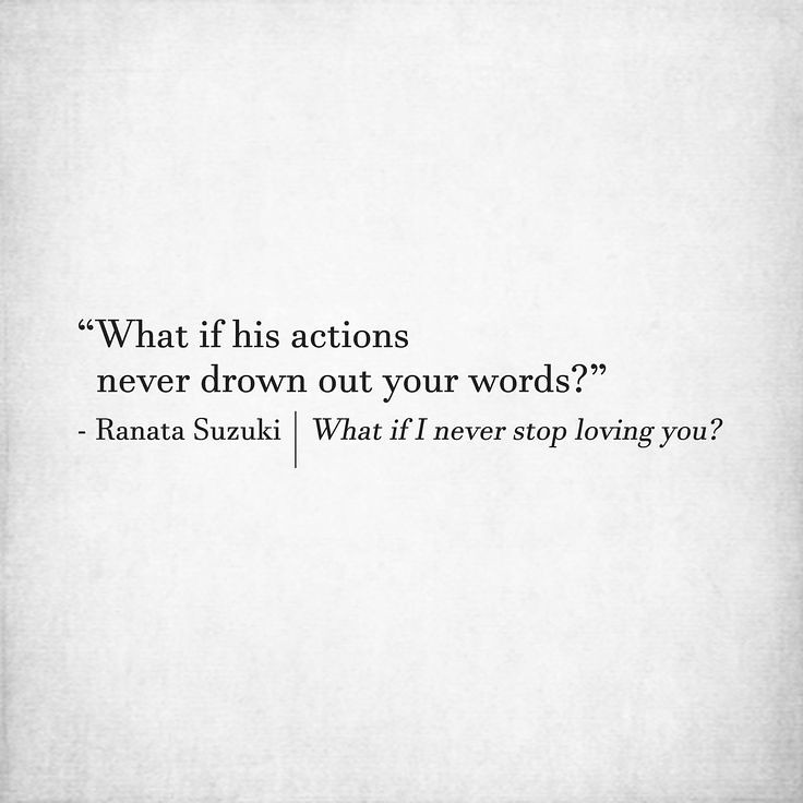 "Missing Quotes : ""What if his actions never drown out your ..."