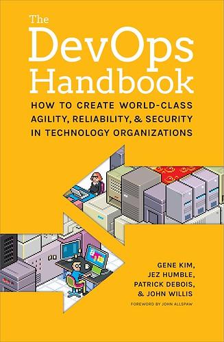 The DevOps Handbook, par Gene Kim, Jez Humble, Patrick Debois & John Willis