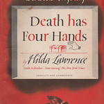 Hilda Lawrence - Death Has Four Hands (1949, Bestseller Mystery #B117)