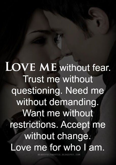love quotes for him love quotes love me for who i am flickr