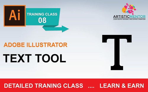 Adobe Illustrator Training Class 8 - How to use Text tool in details Urdu / Hindi