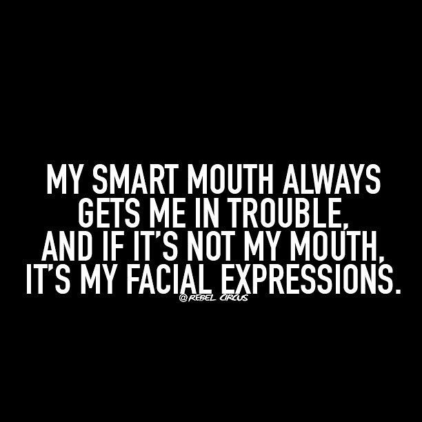 Most Funny Quotes So True Whenever I Say Something That