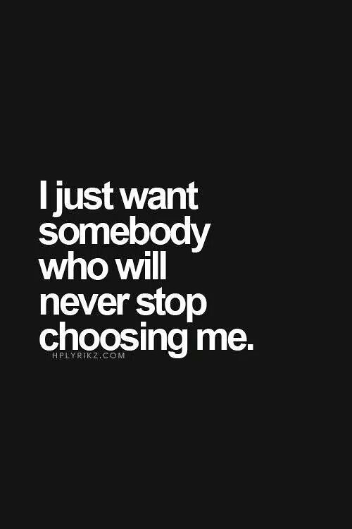 Love Quotes For Him : I just want someone who will never s ...