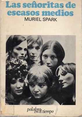 Muriel Spark, Las señoritas de escasos medios