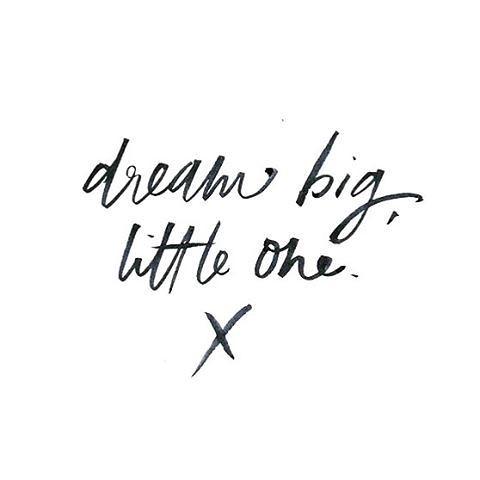 Motivational Quotes Dream Big Little One Motivationne Flickr