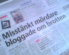 Mördare bloggade om brotten - rubrik i Metro 5 juli 2005