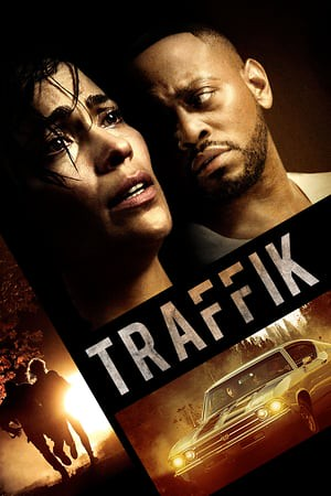 Traffik (2018) | Download Film Traffik (2018) Sub Indo Full