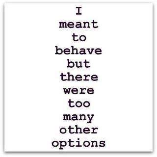 Funny Quotes : well...only one other option really ;) - #F ...
