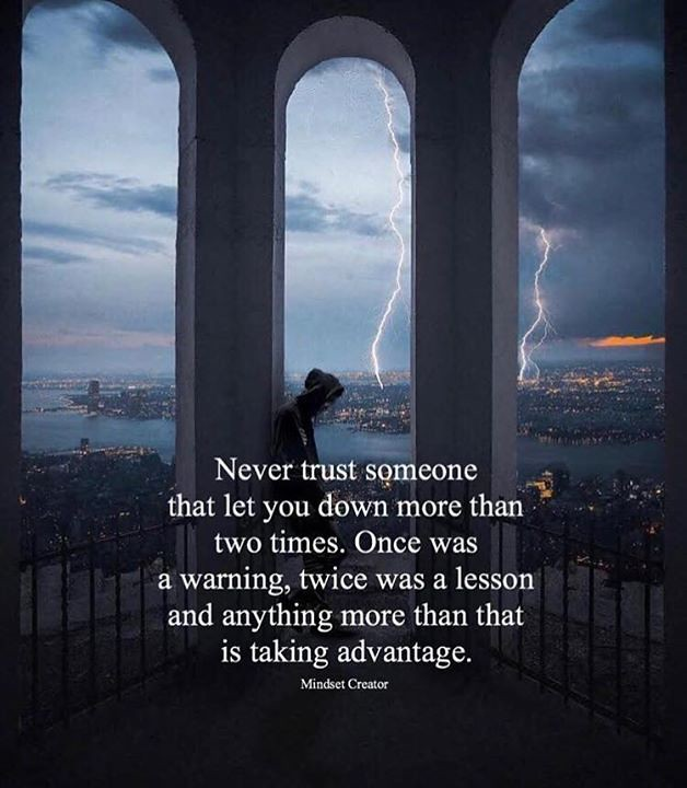 Best Positive Quotes Never Trust Someone That Let You Do Flickr
