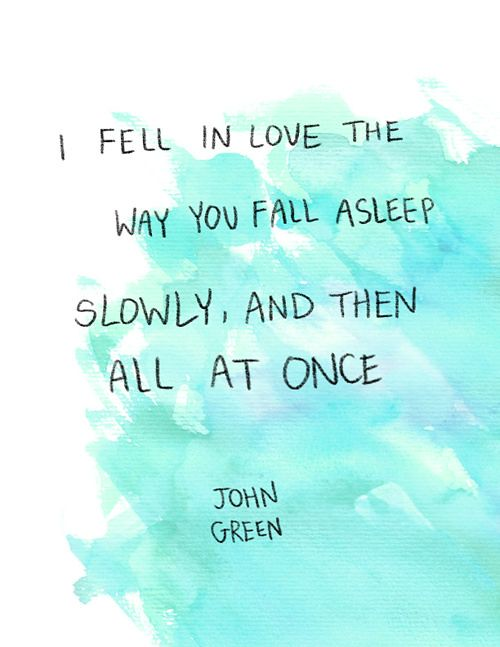 Love Quotes John Green Love Quotes Quotation 8211 I Flickr