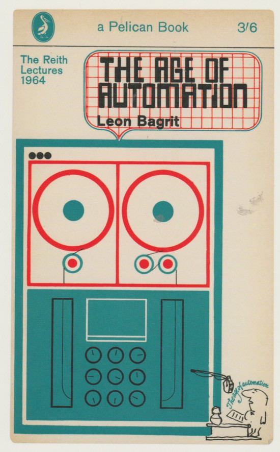The Age of Automation by Leon ...