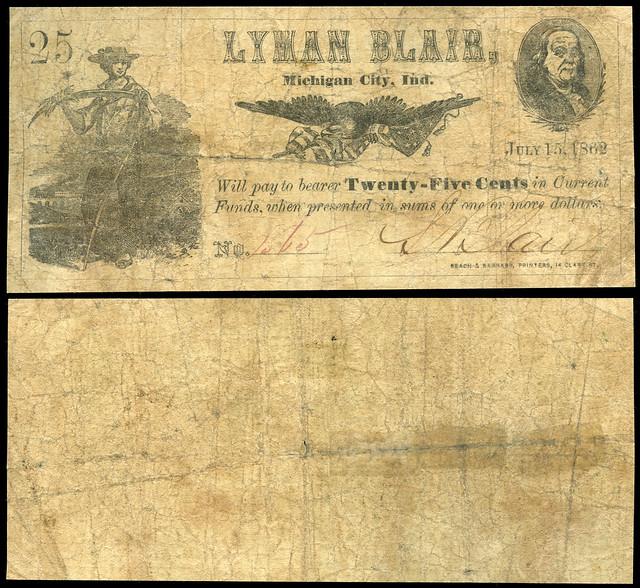 Lyman Blair, 25¢ Obsolete Scrip, 1862 - Michigan City, Indiana