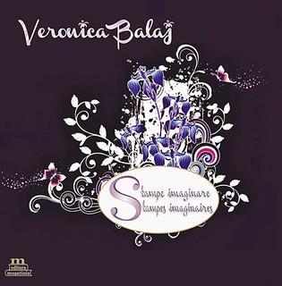 Veronica Balaj - Stampe imaginare Stampes imaginaires