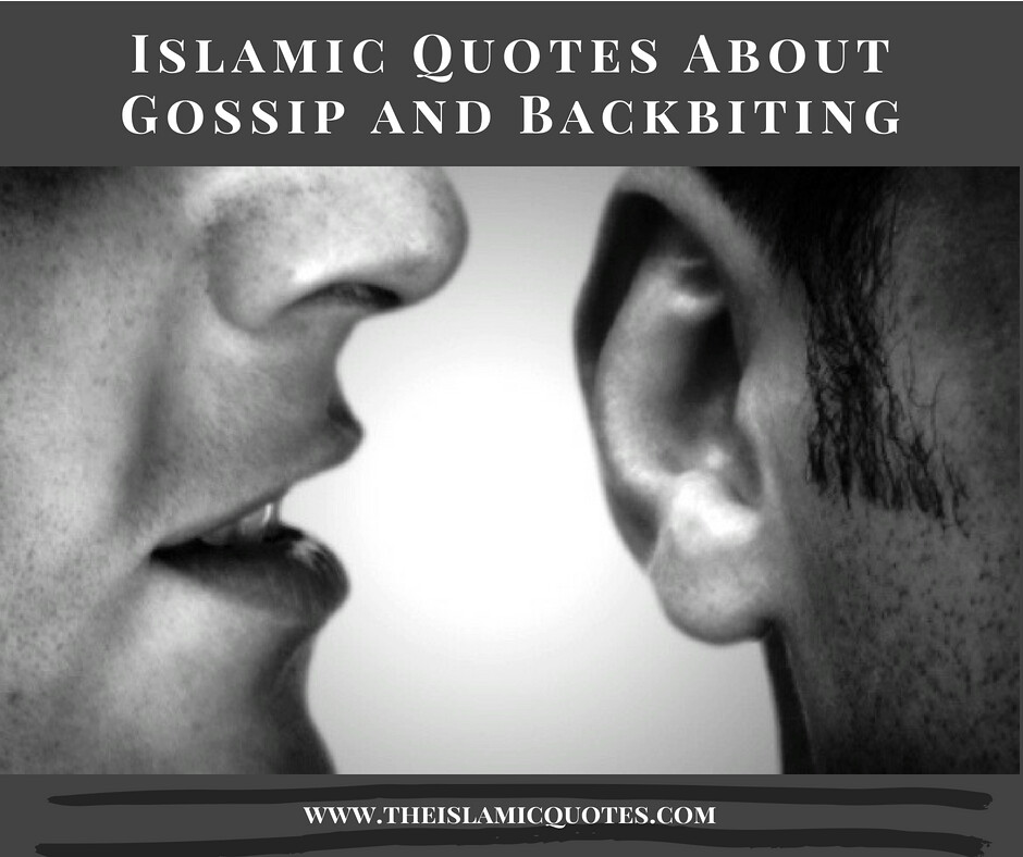 30 Inspirational Islamic Quotes On Gossiping & Backbiting ...