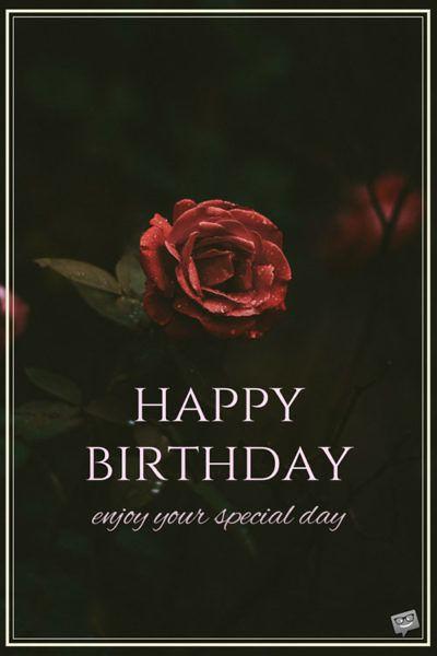 Birthday Quotes : Happy Birthday. Enjoy your special day ...