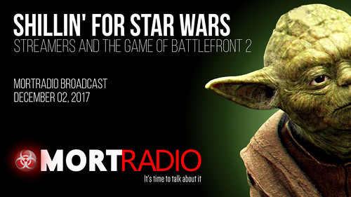 MORTradio Broadcast, December 02, 2017-The Shillin for Star Wars