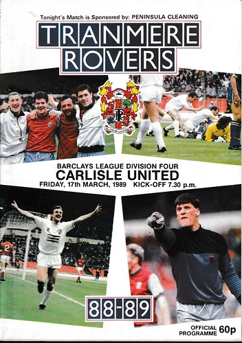 Tranmere Rovers V Carlisle United 17-3-89 | by cumbriangroundhopper