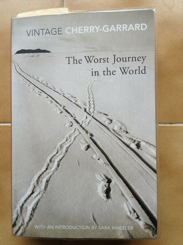 The Worst Journey in the World - Apsley Cherry-Garrard | by Mary Loosemore