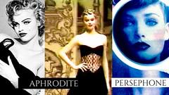 MYTHOLOGY: APHRODITE & PERSEPHONE