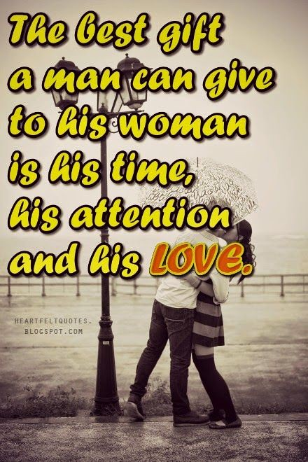 Love Quotes The Best Gift A Man Can Give To His Woman Is Flickr