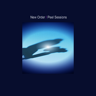 NEW ORDER: Peel Sessions