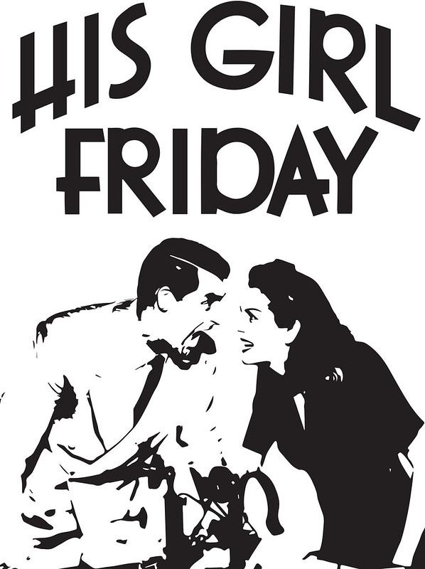 His Girl Friday - Screenprint Design