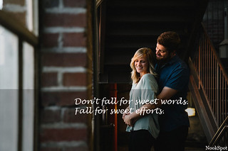 Don't fall for sweet words. Fall for sweet efforts | by NookSpot