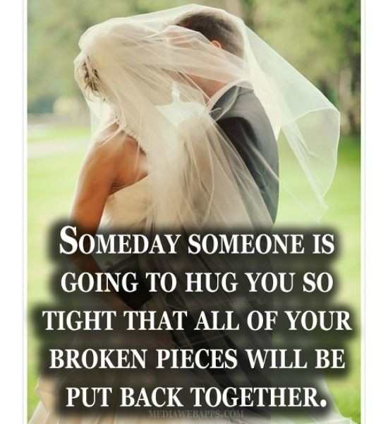 Love Quotes Someday Someone Is Going To Hug You So Tigh Flickr