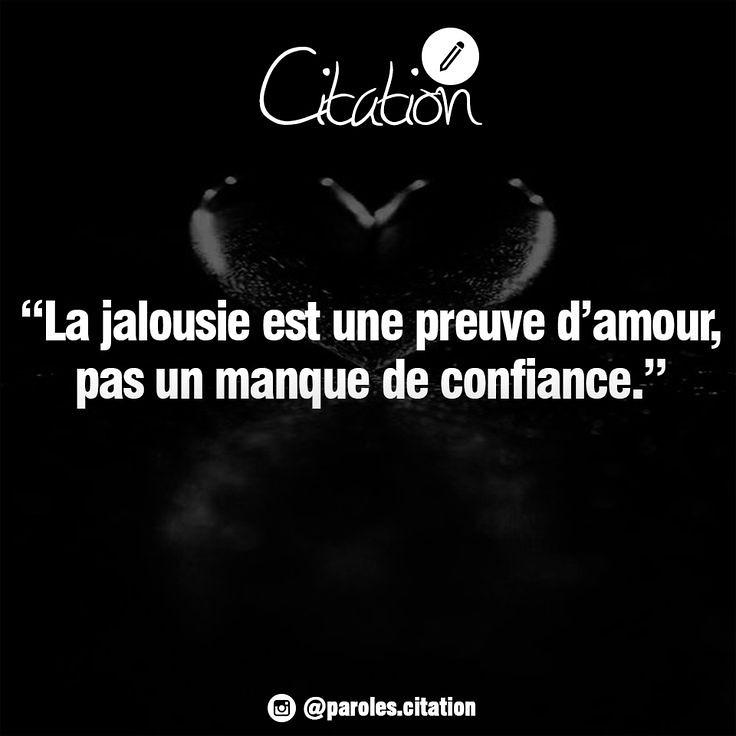 foto de Meilleurs Citations De Jalousie : La jalousie est une preu Flickr