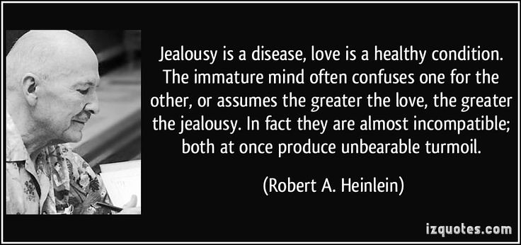 The Best Jealousy Is A Disease Quotes