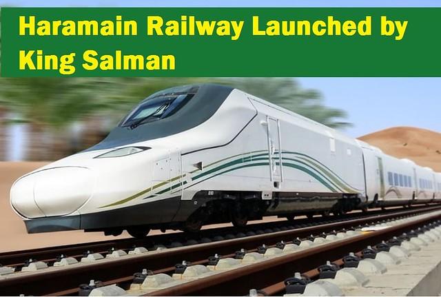 Haramain Railway Inaugurated by King Salman in Jeddah