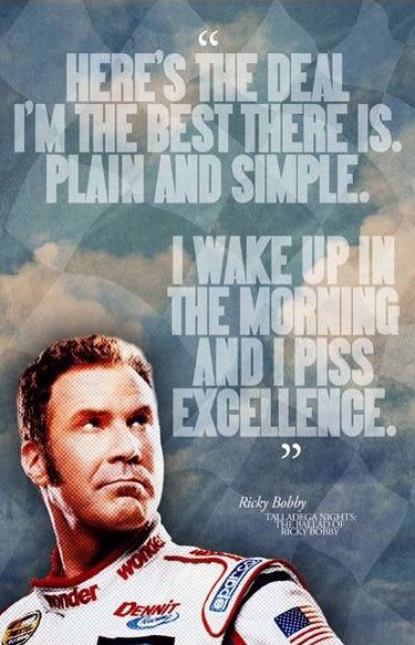 Birthday Quotes : - Ricky Bobby in Talladega Nights: The B ...