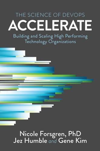 Accelerate, par Nicole Forsgren, Jez Humble & Gene Kim
