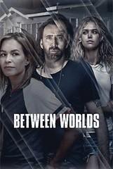 Watch Between Worlds 2018 online