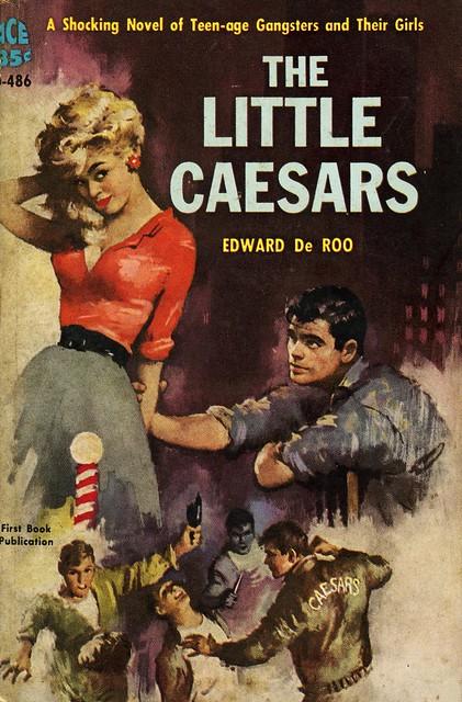 Ace Books D-486 - Edward De Roo - The Little Caesars