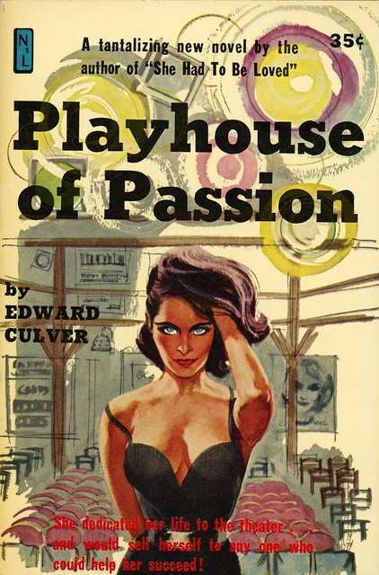 Newsstand Library 510 - Edward Culver - Playhouse of Passion