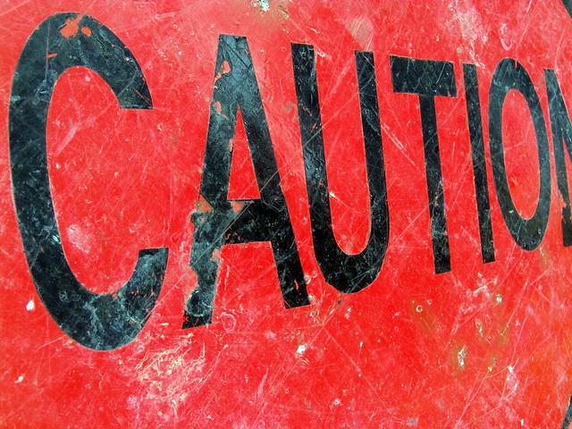 Caution from Flickr via Wylio